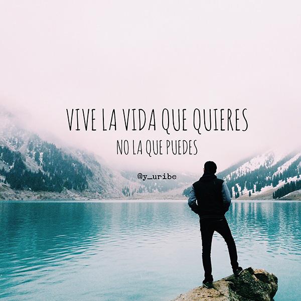 Vive la vida que quieres - Yago Uribe